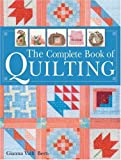 img - for The Complete Book of Quilting by Gianna Valli Berti (2003-10-01) book / textbook / text book
