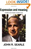 Expression and Meaning: Studies in the Theory of Speech Acts