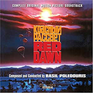 Red Dawn: Complete Motion Picture Soundtrack