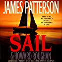 Sail (       UNABRIDGED) by James Patterson, Howard Roughan Narrated by Dylan Baker, Jennifer Van Dyck