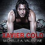 Xavier Cold: Hard Knocks Series #2 | Michelle A. Valentine