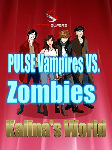 Super Supers: Pulse Vampires vs. Zombies