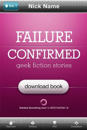 Failure Confirmed (Geek Fiction Stories Vol. 2/2)