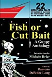 img - for Fish or Cut Bait: A Guppy Anthology book / textbook / text book