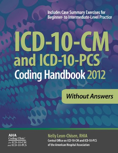 ICD-10-CM Coding Handbook, Without Answers, 2012 Revised Edition