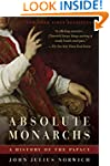 Absolute Monarchs: A History of the P...