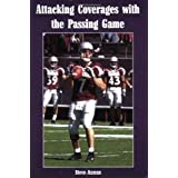 Attacking Coverages With the Passing Game ~ George A. Selleck