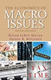 The Economics of Macro Issues (6th Edition)