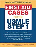 img - for First Aid Cases for the USMLE Step 1 (First Aid Series) by Tao Le (2006-06-19) book / textbook / text book
