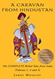 A Caravan from Hindustan:The Complete Birbal Tales from the Oral Traditions of India by James Moseley