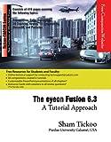 The eyeon Fusion 6.3: A Tutorial Approach (English Edition)