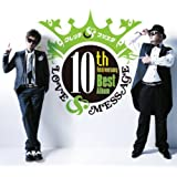 10th Anniversary Best Album: Love & Message