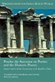 Proclus the Successor on Poetics and the Homeric Poems: Essays 5 and 6 of His Commentary on the Republic of Plato (Writings from the Greco-Roman World) (1589837118) by Robert Lamberton