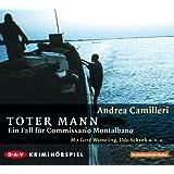"Toter Mann: Ein Fall f�r Commissario Montalbano. H�rspielvon ""Andrea Camilleri"""