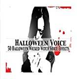 50 Halloween Wicked Witch Voice Effects