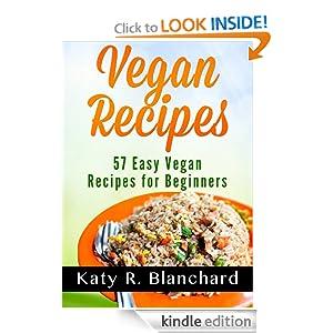 Vegan recipes 57 easy vegan recipes for beginners for Easy cooking for beginners