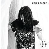 Can't Sleep [Explicit]