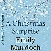 A Christmas Surprise | [Emily Murdoch]