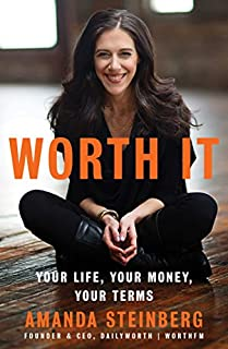Book Cover: Worth It: Your Life, Your Money, Your Terms