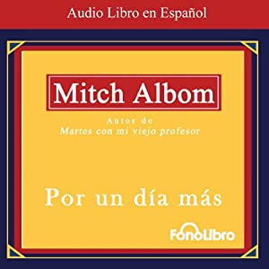 Por un Dia Mas (Texto Completo) [For One More Day] Audiobook