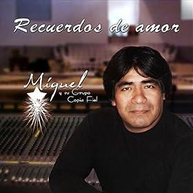 Bonita Chaparrita: Miguel y su Grupo Copia Fiel: Amazon.es