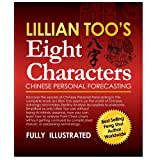Lillian Too's Eight Characters Chinese Personal Forecasting ~ Lillian Too