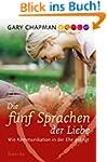 Die f�nf Sprachen der Liebe: Wie Komm...