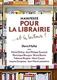 Manifeste pour la librairie... et les lecteurs !