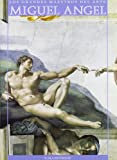img - for Michelangelo (Los Grandes Maestros Del Arte Series) (Spanish Edition) book / textbook / text book