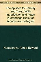 Epistles to Timothy and Titus [Cambridge…