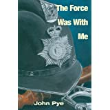 The Force Was With Meby John Pye