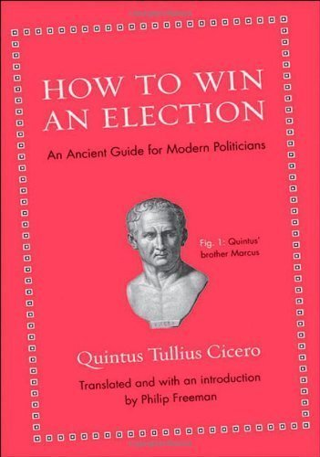 An Ancient Guide for Modern Politicians