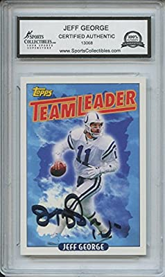 Jeff George Autographed Indianapolis Colts Trading Card - Encapsulated & Certified Authentic