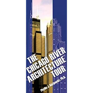 The Chicago River Architecture Tour