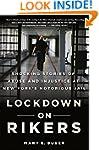 Lockdown on Rikers: Shocking Stories...