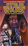 Hard Merchandise (Star Wars: The Bounty Hunter Wars, Book 3)