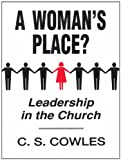img - for A Woman's Place?: Leadership in the Church book / textbook / text book