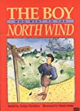 img - for The Boy Who Went to the North Wind book / textbook / text book