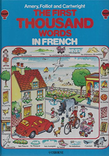 The First Thousand Words in French: With Easy Pronunciation Guide (1000 Words Picture Book compare prices)
