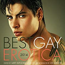 Best Gay Erotica 2014 (       UNABRIDGED) by Larry Duplechan (editor), Joe Mannetti (editor) Narrated by Renard Pasquale, Kyle St. James
