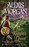 Her Knight's Quest: A Warriors of the Mist Novel by Alexis Morgan