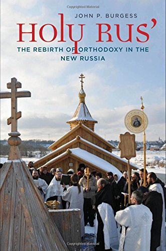 Holy Rus The Rebirth of Orthodoxy in the New Russia [Burgess, John P.] (Tapa Dura)