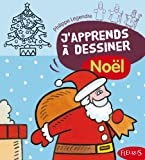 echange, troc Philippe Legendre - J'apprends à dessiner Noël