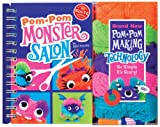 Pom Pom Monster Salon: Create, Cut & Style Your Own Monsters (Klutz)