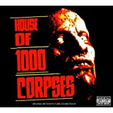House Of 1000 Corpses (Explicit Version)