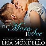 The More I See: Texas Hearts, Book 3 | Lisa Mondello