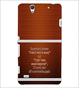 PrintDhaba Quote D-1320 Back Case Cover for SONY XPERIA C4 (Multi-Coloured)