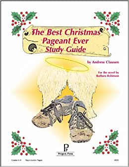 The Best Christmas Pageant Ever Progeny Press Study Guide ...