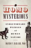 img - for Homo Mysterious: Evolutionary Puzzles of Human Nature book / textbook / text book