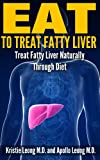 img - for Fatty Liver Diet: Eat to Treat Fatty Liver book / textbook / text book